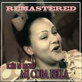 Mi Cuba Bella by Toña La Negra