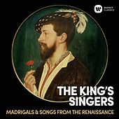 Madrigals & Songs From  The Renaissance de King's Singers