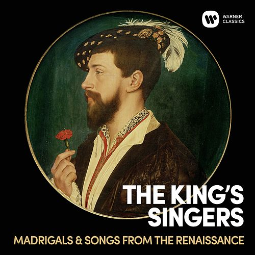 Madrigals & Songs From  The Renaissance von King's Singers