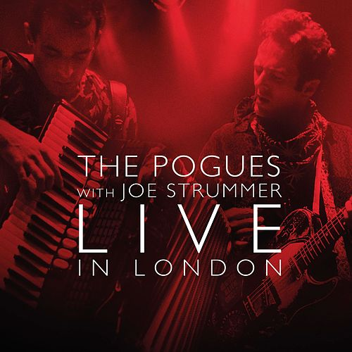 Live with Joe Strummer by The Pogues