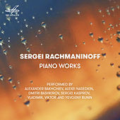 Rachmaninoff: Piano Works by Various Artists
