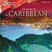 World Music Vol. 24: The Sound Of The Caribbean de Various Artists