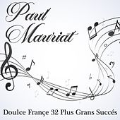 Doulce france : 32 plus grands succés de Paul Mauriat