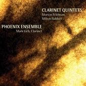 Clarinet Quintets- Morton Feldman, Milton Babbitt de The Phoenix Ensemble