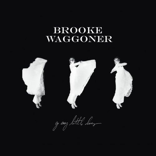 Go Easy Little Doves by Brooke Waggoner