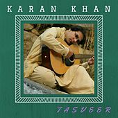 Tasveer by Karan Khan