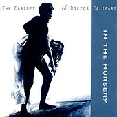 The Cabinet Of Doctor Caligari by In the Nursery