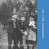 Electric Edwardians by In the Nursery