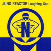 Laughing Gas de Juno Reactor