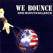 We Bounce by One Minute Silence