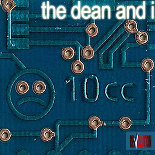 The Dean and I by 10cc