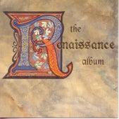 The Renaissance Album by Various Artists