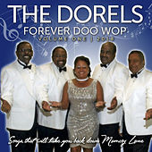 Forever Doo Wop, Vol. 1 by The Dorels