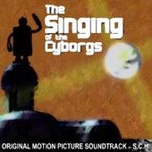 The Singing of the Cyborgs de SCH
