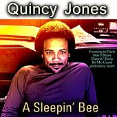 A Sleepin' Bee by Quincy Jones