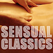 Sensual Classics by Various Artists