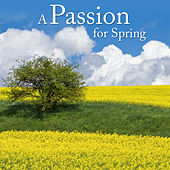 A Passion For Spring by Various Artists