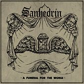 A Funeral for the World by Sanhedrin