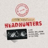 Authorized Bootleg - Live / Agora Ballroom - Cleveland, Ohio 5/13/1990 by Kentucky Headhunters