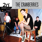 20th Century Masters - The Millennium Collection: The Best Of The Cranberries by The Cranberries