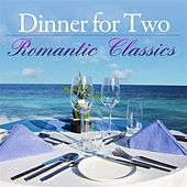 Dinner For Two: Romantic Classics von Various Artists