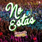 No Estás (En Vivo) - Single de Los Caligaris