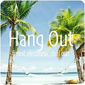 Hang Out by Various Artists