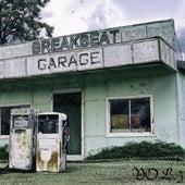 Breakbeat Garage, Vol. 3 by Various Artists