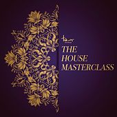 The House Masterclass von Various Artists