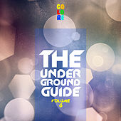 The Underground Guide, Vol. 6 by Various Artists