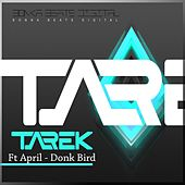 Donk Bird (feat. April) von Tarek