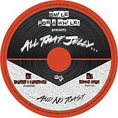 Smile For A While pres. All That Jelly, Vol. 4 - Single de Various Artists