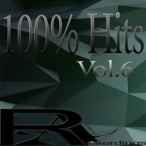 100% Hits, Vol. 6 by Various