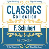 F. Schubert, the Collection (Classics Collection) von Various Artists