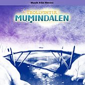 Trollvinter i Mumindalen (Original Motion Picture Soundtrack) by Various Artists