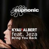 Bring You Back by Kyau & Albert