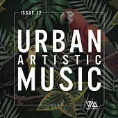 Urban Artistic Music Issue 12 by Various Artists