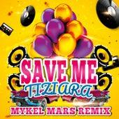 Save Me (Mykel Mars Remix) de Tiziara