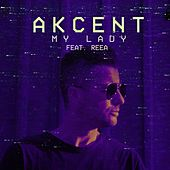 My Lady by Akcent