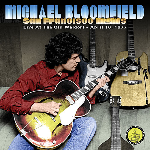 San Francisco Nights by Mike Bloomfield