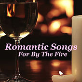 Romantic Songs For By The Fire von Various Artists