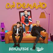 On Demand (feat. Shade) di Benji & Fede