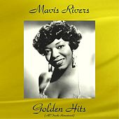 Mavis Rivers Golden Hits (All Tracks Remastered) by Various Artists