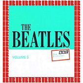 BBC Archives Vol. 3 - April / July 1963 (Hd Remastered Edition) von The Beatles
