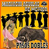 Pasos Dobles von Marichi Aguilas De México