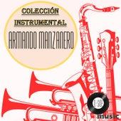 Armando Manzanero Colección Instrumental de Bossanova Orquesta