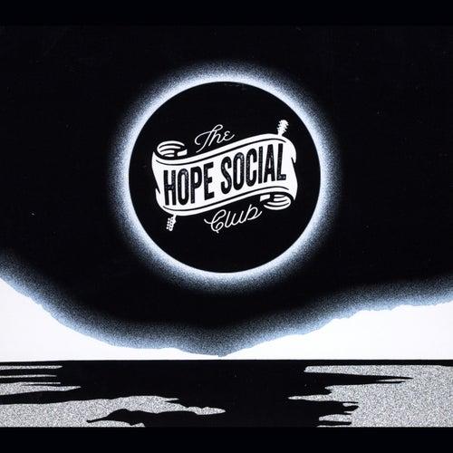 Hope Social Club by Hope Social Club