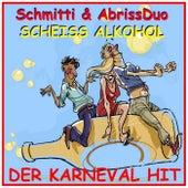 Scheiß Alkohol, der Karneval Hit de Schmitti