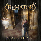Stay with Me de Crematory