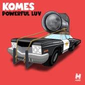 Powerful Luv by Komes